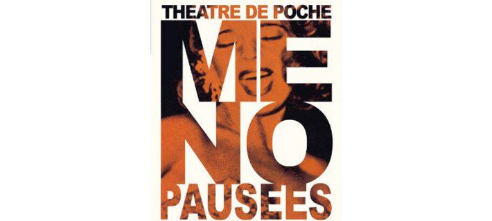 Gagnez vos places pour la pièce de théâtre «Ménopausées» le 7 janvier !